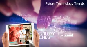 What Are Many of the Future Technology Trends That We Can Expect?